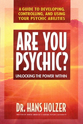 9780895297884: Are You Psychic?: Unlocking the Power Within : A Guide to Developing, Controlling, and Using Your Psychic Abilities