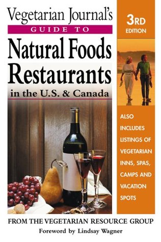 Vegetarian Journal's Guide to Natural Foods Restaurants, U.S. and Canada (Vegetarian Journal&#...