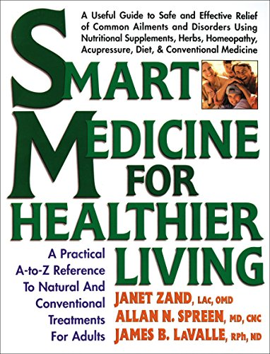 9780895298676: Smart Medicine for Healthier Living : Practical A-Z Reference to Natural and Conventional Treatments for Adults