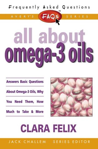 9780895298898: FAQs All about Omega-3 Oils (Freqently Asked Questions)