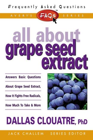 9780895299079: All About Grape Seed Extract