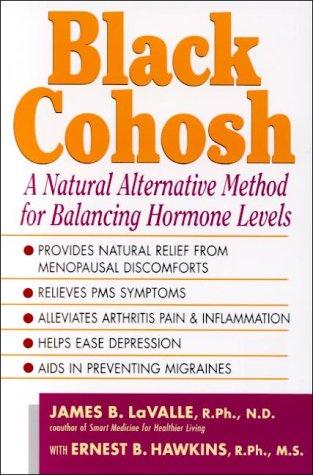Black Cohosh: Nature's Versatile Healer: La Valle, James B.