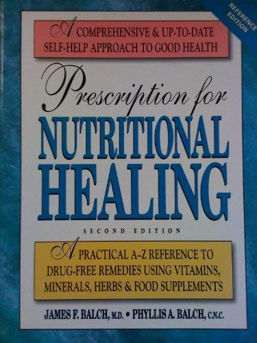 9780895299581: Prescription for Nutritional Healing