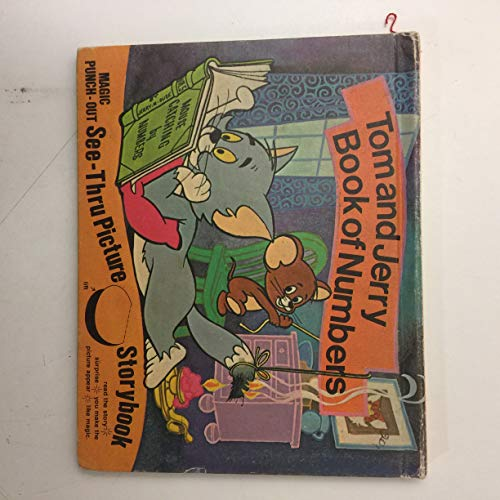 Tom and Jerry Book of Numbers.magic Punch-out See-thru Story Book: Elias, Horace J.