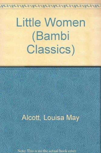 Little Women (Bambi Classics): Louisa May Alcott;