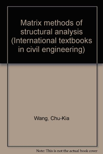 9780895340009: Matrix Methods of Structural Analysis, Second Edition