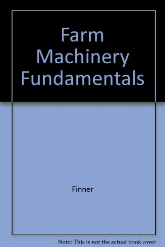 9780895340160: Farm Machinery Fundamentals