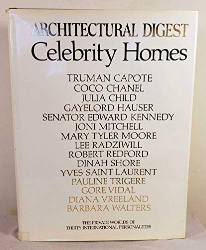 9780895350015: Celebrity Homes: Architectural Digest Presents the Private Worlds of Thirty International Personalities