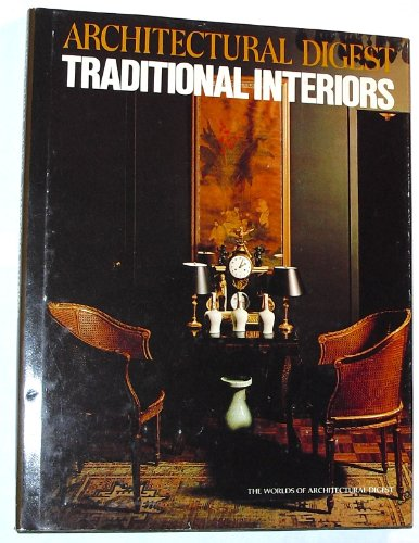 Architectural Digest Traditional Interiors (The Worlds of: Rense, Paige