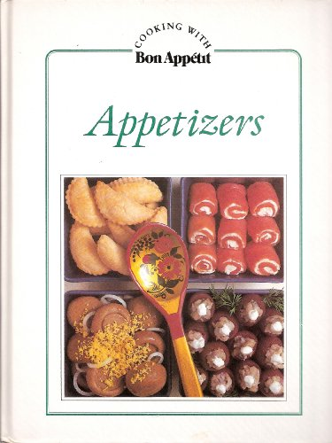 9780895351050: Appetizers (Cooking with Bon Appetit)