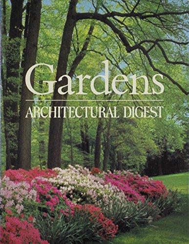 Gardens: Architectural digest: Paige (Editor) Rense