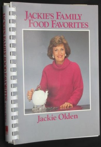 Jackie's Family Food Favorites: Olden, Jackie