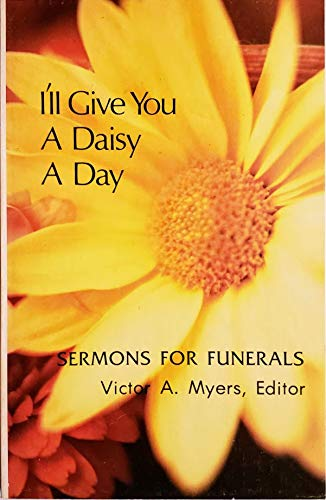I'll give you a daisy a day: Victor A Myers