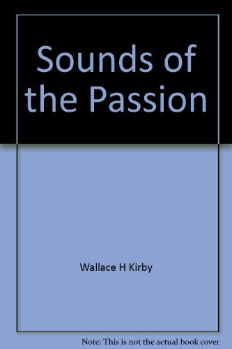 9780895366474: Sounds of the Passion: A sermon series for Lent