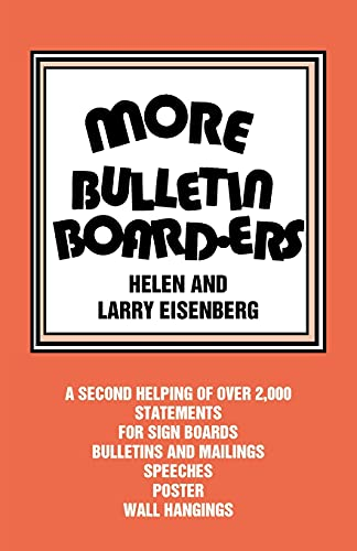 More Bulletin Board-ers (9780895367044) by Helen Eisenberg; Larry Eisenberg