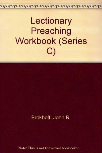9780895367563: Lectionary Preaching Workbook (Series C)