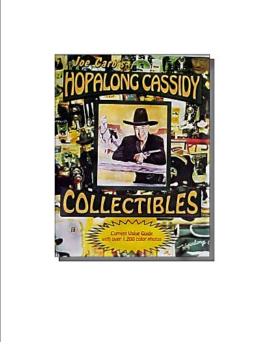 Collector's Guide to Hopalong Cassidy Memorabilia: With Prices