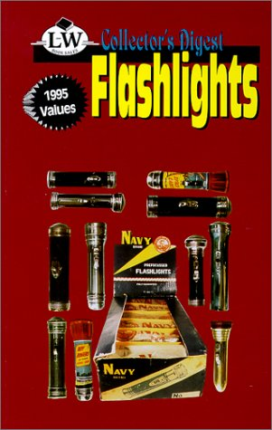9780895380333: Collector's digest flashlights price guide