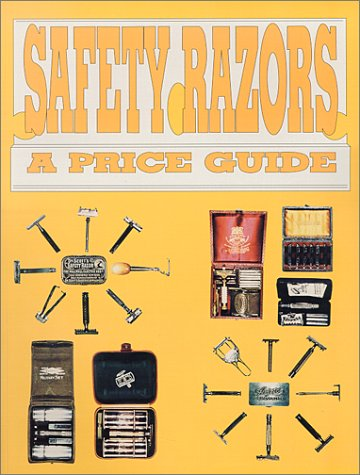 Safety Razors, a Price Guide (0895380358) by L-W Book Sales (Firm)