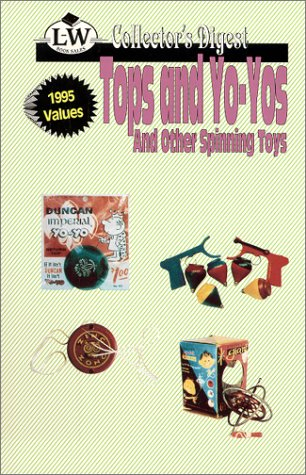 9780895380371: Tops & Yo-Yos, & Other Spinning Toys