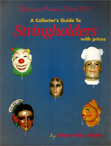 9780895380425: A Collector's Guide to Stringholders with prices -