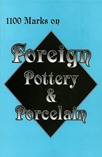 9780895380579: 1100 Marks on Foreign Pottery & Porcelain