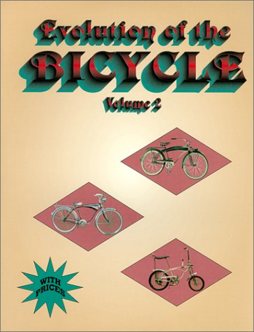 Evolution of the Bicycle, Vol. 2