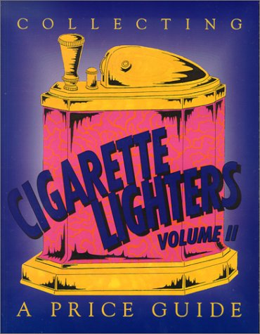 9780895380715: Collecting Cigarette Lighters: A Price Guide