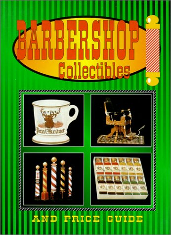 9780895380760: Barbershop Collectibles And Price Guide
