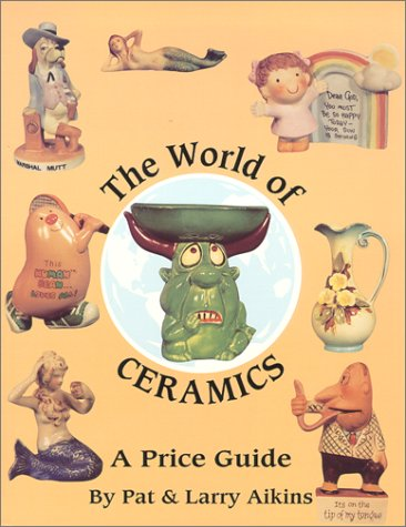 The World of Ceramics A Price Guide