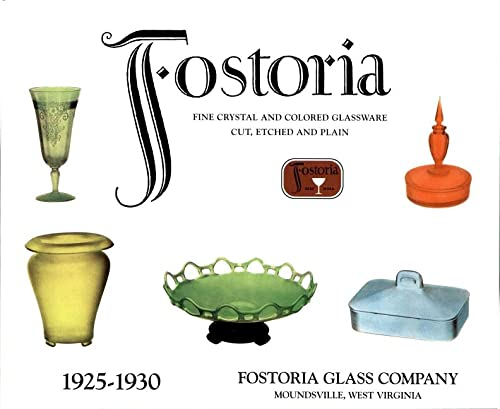 9780895381132: Fostoria Fine Crystal and Colored Glassware: Cut, Etched and Plain 1925-1930