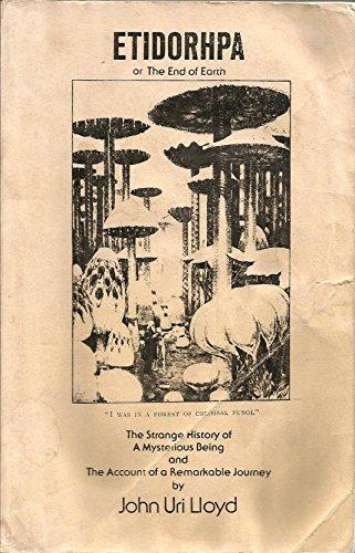 Etiodorpha or the End of the Earth: Lloyd, John U.