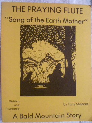 9780895400086: Praying Flute: Song of the Earth Mother