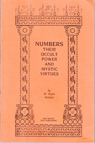 9780895401281: Numbers Their Occult Power and Mystic Virtues