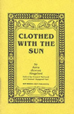 9780895401328: Clothed With the Sun: Being the Book of the Illuminations of Anna (Bonus Kingsford)