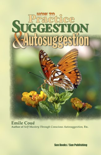 9780895401977: How to Practice Suggestion and Autosuggestion