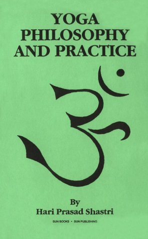9780895402004: Yoga Philosophy and Practice