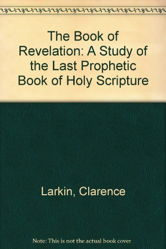 9780895403032: The Book of Revelation: A Study of the Last Prophetic Book of Holy Scripture