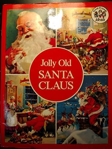 Jolly Old Santa Claus: Alice Leedy Mason