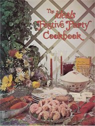 9780895426017: The Ideals Festive Party Cookbook