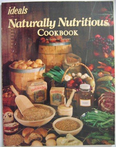 Naturally Nutritious Cookbook: Paananen, Donna M.