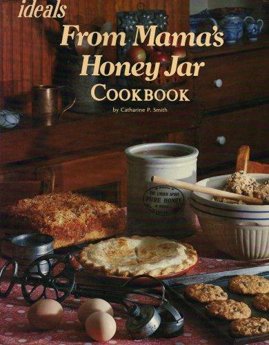 9780895426079: From Mamas Honey Jar Cookbook