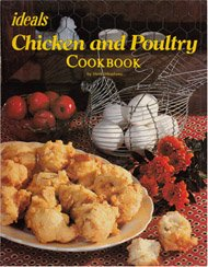 9780895426246: Ideals Chicken and Poultry Cookbook