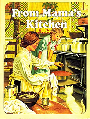 FROM MAMA'S KITCHEN COOKBOOK COOK BOOK IDEALS: Ideals.smith, Catharine P.