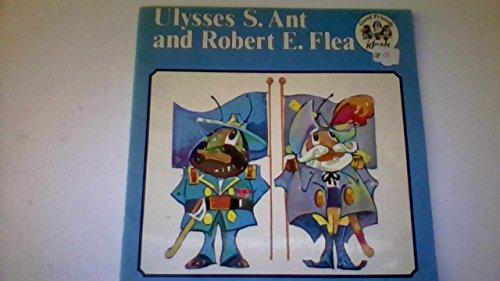 Ulysses S. Ant & Robert E. Flea: LaFluer, Tom