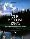 9780895441973: Our National Parks - America's Spectacular Wilderness Heritage