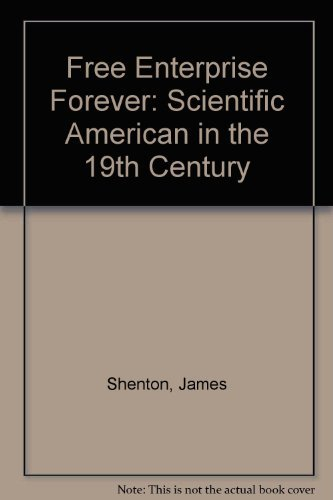 9780895450081: Free Enterprise Forever: Scientific American in the 19th Century