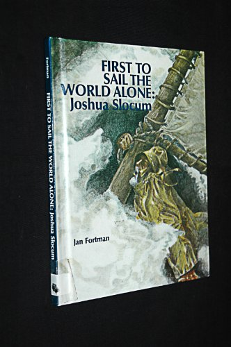 9780895470546: First to Sail the World Alone: Joshua Slocum