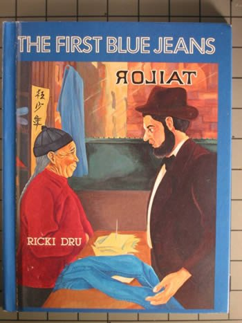 9780895470591: The first blue jeans