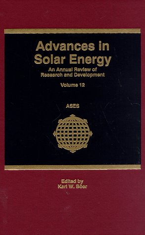 Advances in Solar Energy: Volume 12: Boer, Karl